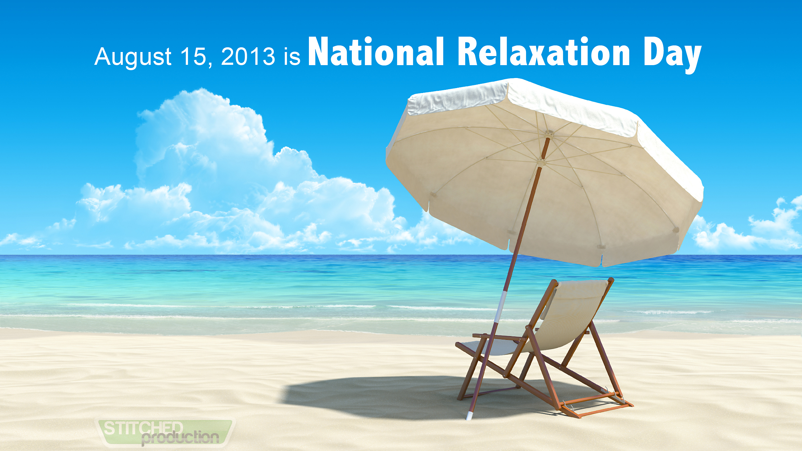 National Relaxation Day by Stitched Production